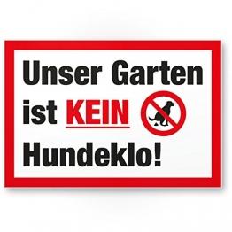 Garten Kein Hundeklo/Keine Hundetoilette - Kunststoff Schild Hunde kacken verboten - Verbotsschild/Hundeverbotsschild, Verbot Hundeklo/Hundekot/Hundehaufen/Hundekacke - 1
