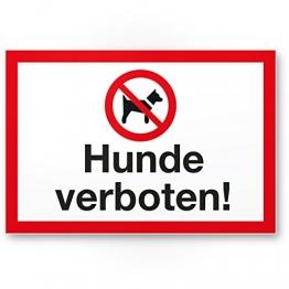 Hunde verboten, Kunststoff Schild - Hunde draußen bleiben/Hinweisschild/Türschild/Verbotsschild - Hundeverbot Mitführen von Hunden verboten - Restaurants, Läden, Geschäfte - 1