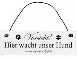 Shabby Chic Vintage Schild Vorsicht hier wacht unser Hund Dekoschild Türschild - 1
