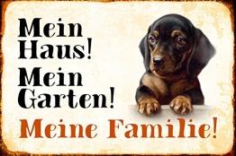Schatzmix Mein Haus! Mein Garten! Meine Familie! Dackel Hund Metal Sign deko Schild Blech Garten - 1